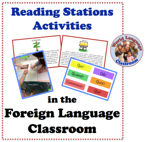 Reading Station Activities for the Foreign (World) Language Classroom. (French, Spanish) wlteacher.wordpress.com