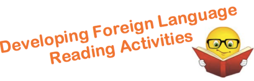 Developing  Foreign (World) Language Reading Activities (French, Spanish) wlteacher.wordpress.com