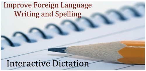 Interactive Dictation in the Foreign (World) Language Classroom (French, Spanish) www.wlteacher.wordpress.com
