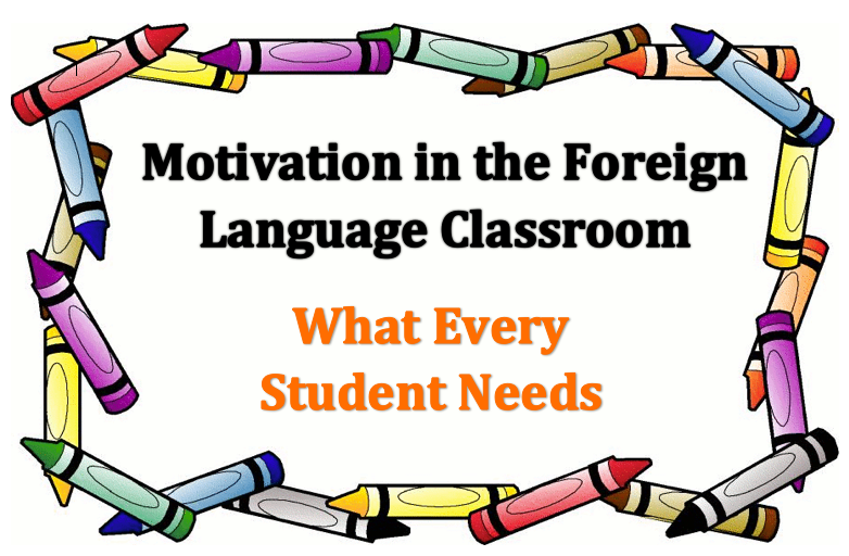 motivation for foreign language Some tips on how to maintain your motivation when learning a language rewards, focusing on your interests, and so on.