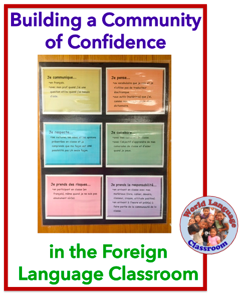 Building Community and Confidence in the Foreign (World) Language Classroom (French, Spanish) wlteacher.wordpress.com