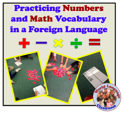 Practicing Numbers and Math Vocabulary in a Foreign Language (French, Spanish) wlteacher.wordpress.com