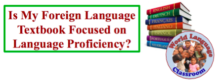 Is My Foreign (World) Language Textbook Focused on Proficiency? (French, Spanish) wlteacher.wordpress.com