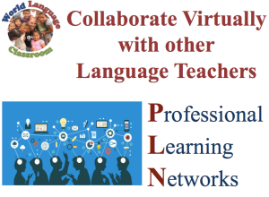 Professional Learning Networks (PLN) for Foreign Language Teachers (SlideShare) (French, Spanish) www.wlclassroom.com